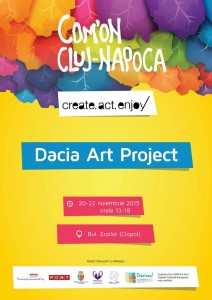 Dacia Art Project (20-22 noiembrie, B-dul Eroilor)