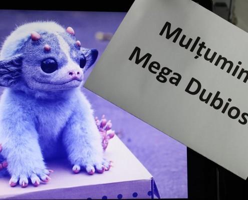 Mega Dubios